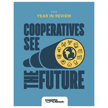 Cooperatives - See the Future | Cooperative Network's 2018 Year in Review