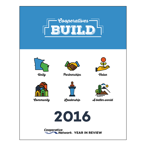 Cooperatives Build - Cooperative Network's 2016 Year in Review